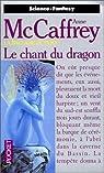 La Ballade de Pern, tome 3 : Le chant du Dragon par McCaffrey