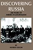 Discovering Russia, Murray Seeger, 1420842587