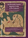An Eleventh-Century Egyptian Guide to the Universe, Yossef Rapoport, 9004255648