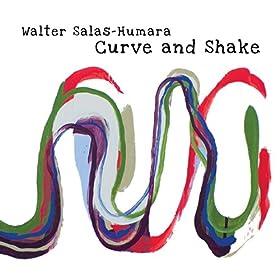 Amazon.com: Curve and Shake: Walter Salas-Humara: MP3 Downloads