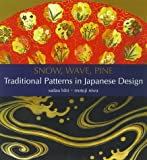 Snow, Wave, Pine: Traditional Patterns in Japanese Design by Motoji Niwa (2001-08-31)