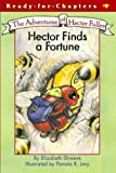 Hector Finds a Fortune, Elizabeth Shreeve, 0689864191