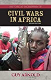 Historical Dictionary of Civil Wars in Africa, Guy Arnold, 0810857669