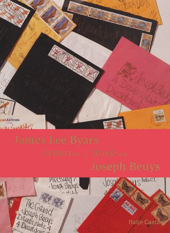 James Lee Byars: Letters To Joseph Beuys