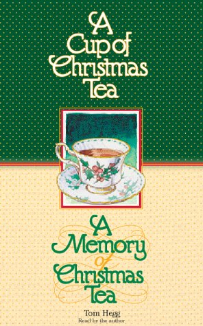 A Cup of Christmas Tea/A Memory of Christmas Tea