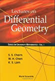 Lectures on Differential Geometry, Shiing-Shen Chern, 9810241828