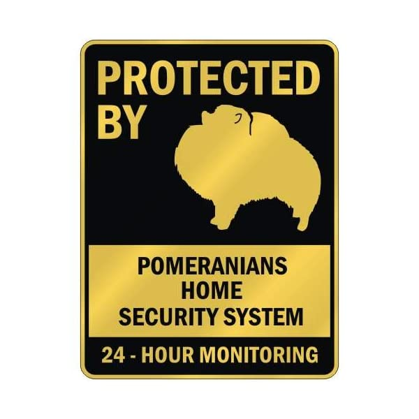 """PROTECTED BY """" POMERANIANS HOME SECURITY SYSTEM """" PARKING SIGN DOG 1"""