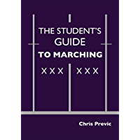 The Student's Guide to Marching book cover