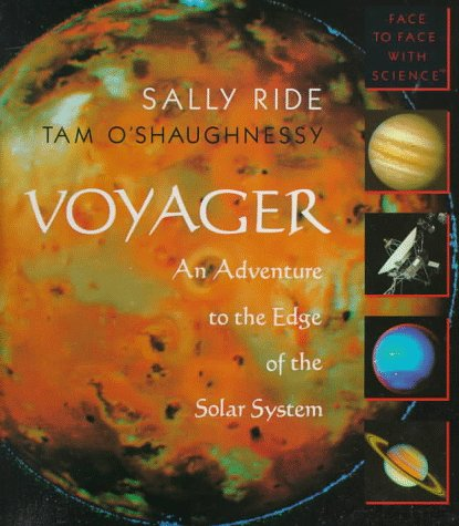 Voyager: An Adventure to the Edge of the Solar System (Face to Face With Science) - Edge System