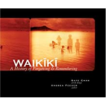 Waikiki: A History of Forgetting & Remembering