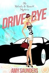 Drive-Bye (The Belinda & Bennett Mysteries, Book Three) (English Edition)