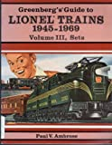 Greenberg's Guide to Lionel Trains, 1945-1969, Paul V. Ambrose, 0897781732