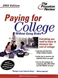 img - for Paying for College Without Going Broke, 2003 Edition (College Admissions Guides) book / textbook / text book