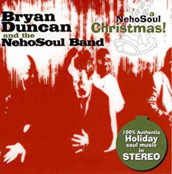 Bryan Duncan - A Neho Soul Christmas - Amazon.com Music