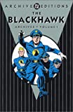 The Blackhawk - Archives, Will Eisner and Charles Nicholas, 1563897008