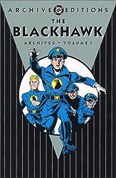 Blackhawk, The - Archives, Volume 1 (DC Archive Editions)