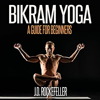 Amazon.com: Bikram Yoga: A Guide for Beginners (Audible ...