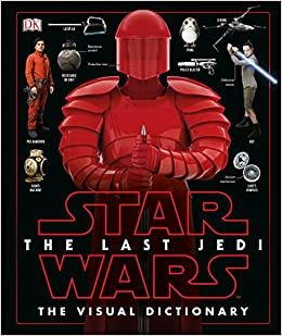 Star Wars The Last Jedi The Visual Dictionary Download PDF Now