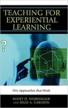 Book Teaching for Experiential Learning: Five Approaches That Work