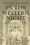 In the Western Night brings together in one volume all of the poems to date, including many previously unpublished poems, of one of the most exciting and gifted poets writing today.