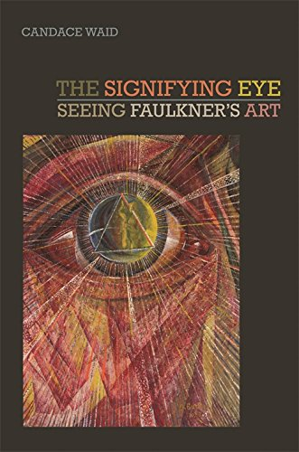 The Signifying Eye: Seeing Faulkner's Art (The New Southern Studies Ser.) ebook