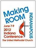 Indiana Conference 2012 Journal, In Conf. Of United Methodist Church, 1477271457