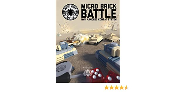 Micro Brick Battle: WWII Armored Combat System: Daniel