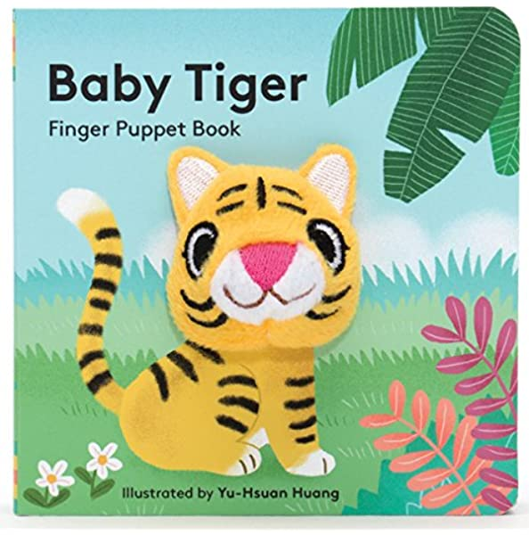 Baby Tiger Finger Puppet Book Finger Puppet Book For Toddlers And Babies Baby Books For First Year Animal Finger Puppets Finger Puppet Books Chronicle Books Huang Yu Hsuan 9781452142364 Amazon Com Books