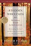 A Hidden Wholeness, Parker J. Palmer, 0470453761