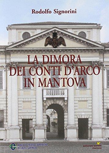 Collection Mantova (La dimora dei conti d'Arco in Mantova: Stanze di un museo di famiglia (Italian Edition))