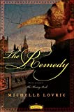 The Remedy, Michelle Lovric, 0060859865