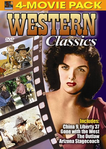(Western Classics 4-Movie Pack - China 9, Liberty 37, Gone with the West, Outlaw, Arizona Stagecoach)
