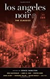 Front cover for the book Los Angeles Noir by Denise Hamilton