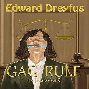 Gag Rule Audiobook