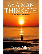 As A Man Thinketh: The Original First Edition Text by Allen, James (2015) Paperback