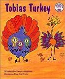 Tobias Turkey, Sandra Robbins, 1882601262