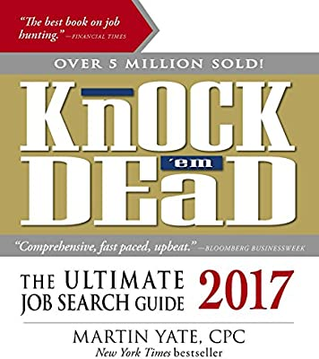knock em dead secrets strategies for firsttime job seekers