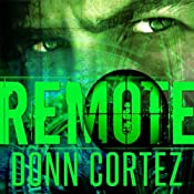 Remote: The Closer, Book 2 | Donn Cortez