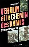 Verdun et le Chemin des Dames : Deux gouffres de feu, choses vues et vécues par Gaudy