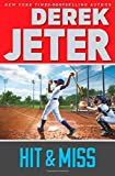 img - for Hit & Miss (Jeter Publishing) by Derek Jeter (2015-04-28) book / textbook / text book