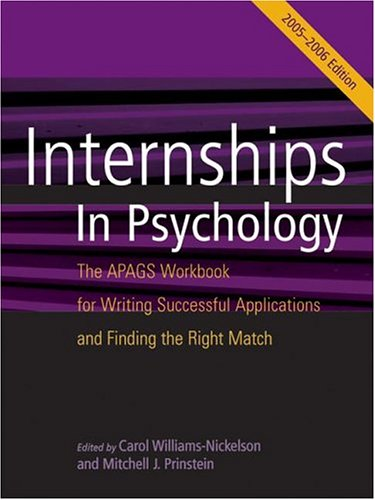 Internships in Psychology: The Apags Workbook for Writing Successful Applications and Finding the Right Match