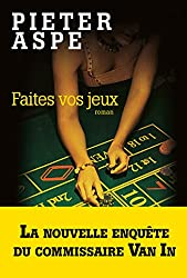 Faites vos jeux (LITT.GENERALE) (French Edition)