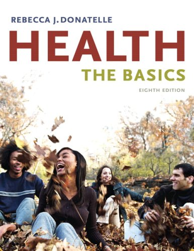 Health: The Basics Value Pack (includes MyHealthLab Student Access Kit for Health: The Basics & Eat Right!) (8th Edi