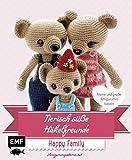 Tierisch süße Häkelfreunde Happy Family: Kleine und große Amigurumis häkeln