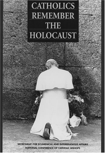 an analysis of the statement made by the catholic church in we remember a reflection of the shoah