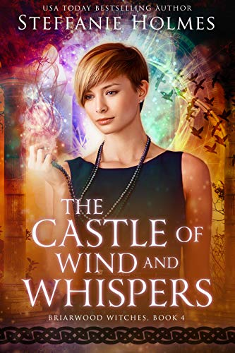 The Castle of Wind and Whispers (Briarwood Witches Book 4)