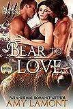 Bear to Love: Paranormal Shifter Romance (Kodiak Den Book 3)