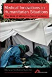 medical innovations in humanitarian situations the work of m?decins sans fronti?res