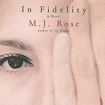 In Fidelity M J Rose Phil Gigante Natalie Ross Audible