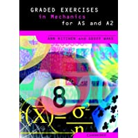 Graded Exercises in Mechanics (Graded Exercises in Advanced Level Mathematics)